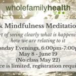 Mindfulness Meditation Spring MayJune